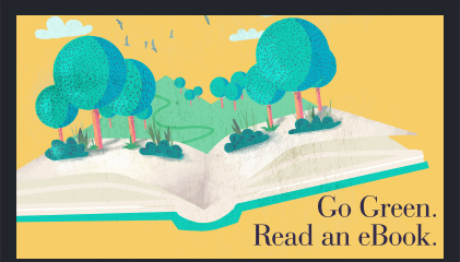 Featured: Go Green. Read an eBook.